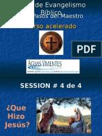 CA Sesion 4 - Que Hizo Jesus y Dijo QHJD - Power Point - Formato Para El Curso Acelerado