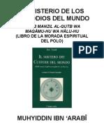 Ibn 'Arabî-La Morada Espiritual del Polo (El Misterio de los Custodios del Mundo completo)