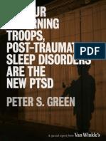 Post-Traumatic Sleep Disorders Are the New PTSD