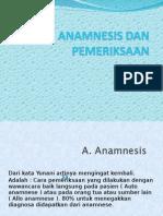 Anamnesis Dan Pemeriksaan secara umum