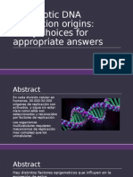Eukaryotic DNA replication origins:many choices for appropriate answers