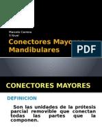 Conectores Mayores Mandibulares