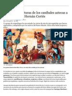 Las Crueles Torturas de Los Aztecas
