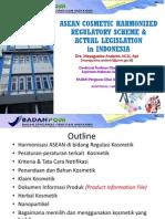 Asean Cosmetic Harmonized Regulatory Scheme Actual Legislation in Indonesia-dra. bpom Ri