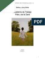 Hicks Esther - Pide Y Se Te Dara - Cuaderno