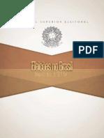 Eleicoes No Brasil - Uma Historia de 500 Anos 2014