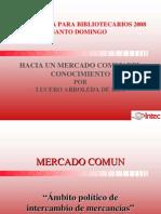 Ponencia2008JornadasMercadoComún