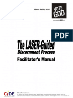 Laser Guided Discernment Process