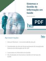 Sistemas e Gestão Da Informação Na Saúde