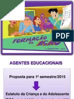 SlidesFormacaoEmAcaoAgentes2015 (1)