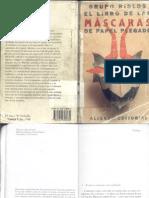 (Papiroflexia) Vario Autores - El Libro de Las Máscaras de Papel Plegado (Alianza Editorial)