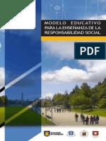 MODELO EDUCATIVO PARA LA ENSEÑANZA DE LA RESPONSABILIDAD SOCIAL