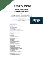 CABODEVILLA, J. M. - Cristo Vivo. Vida de Cristo y Vida Cristiana - BAC, 2 Ed, 1964 - OCR