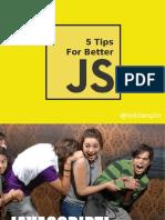 Tips for Better Javascript
