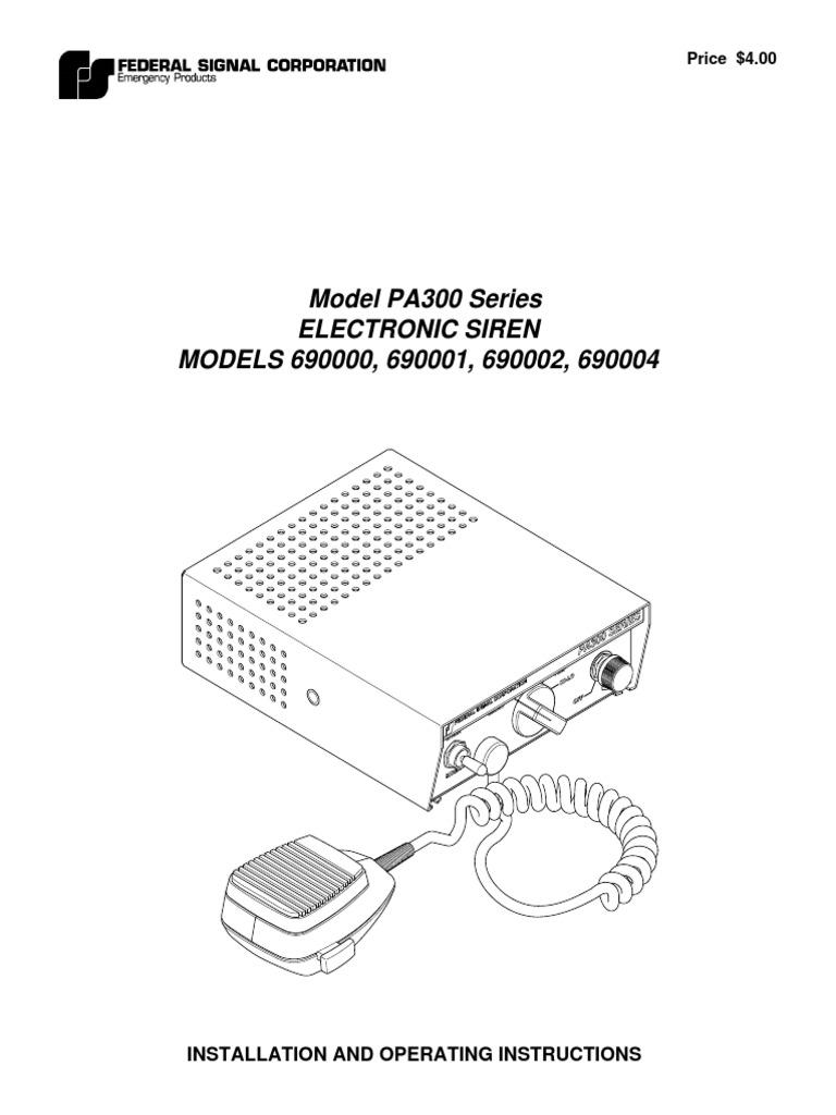 Model PA300 Series Electronic Siren MODELS 690000, 690001 ... on