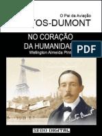 O Pai Da Aviação - Santos Dumont