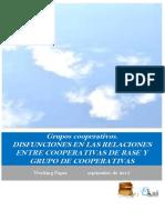 Grupos Cooperativos. DISFUNCIONES EN LAS RELACIONES ENTRE COOPERATIVAS DE BASE Y GRUPOS DE COOPERATIVAS
