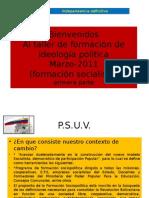 taller ideologico del psuv Primera Parte