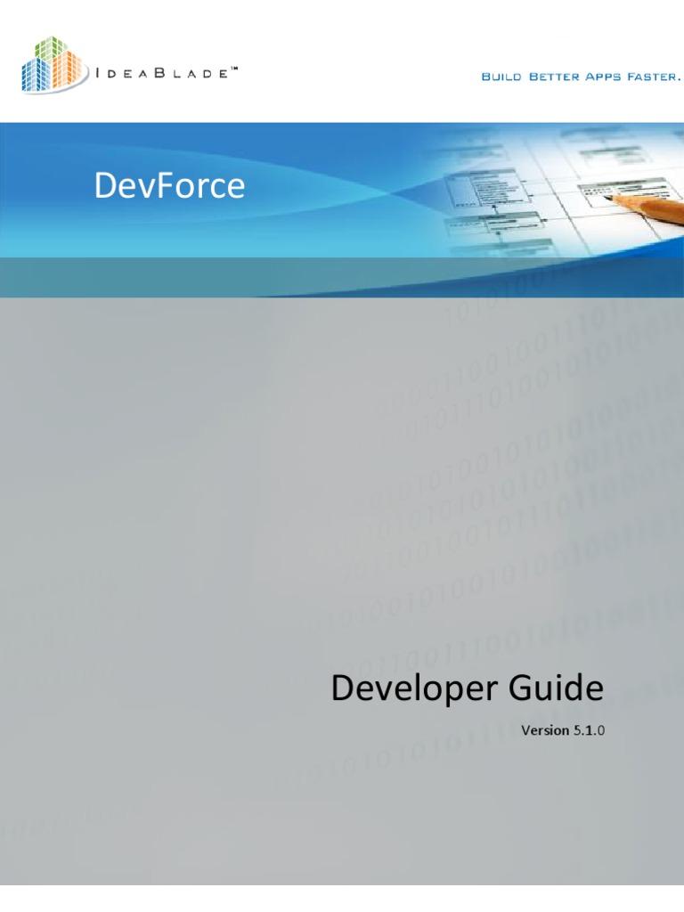 Idea Blade Dev Force Developers Guide 5 1 0 | Entity Framework