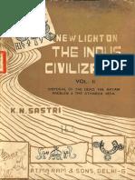 New Light on the Indus Civilization Vol. II - K.N. Sastri