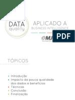 Slides Data Quality Aplicado a Business Inteligence