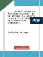 El Desarrollo de la Administración en el Istmo Panameño durante el periodo Pre-Colombino y Colonial