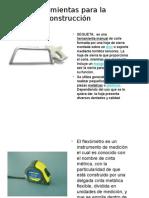 herramientasparalaconstruccion-111120154150-phpapp01