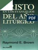 BROWN,R.cristo en Los Evangelios Del Ano Liturgico Sal Terrae 2010