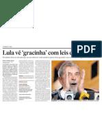 Lula vê gracinhas com leis do pré-sal