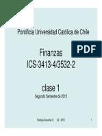 1 Finanzas ICS 3413_3532 Clase 01 Semestre 2_2015 HANDOUT.pdf