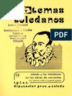 Moreno Nieto,Luis y Geysse,Augusto, Toledo y los toledanos en las obras de Cervantes,Toledo,Diputación,1985.
