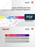 OTN  Session-How to Build Future-Oriented and Ultra-Broadband Optical Transport Networks