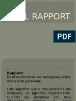 El Rapport...