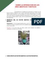 INFORME SOBRE LA INTERACCION DE LOS FACTORES ABIOTICOS Y BIOTICOS.docx