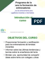 1 Entrenamiento de TenistaTENIS s Iniciantes e Intermedios - Introduccion Al Curso