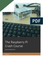 The Raspberry Pi Crash Course