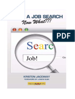 I'm in a Job Search--Now What