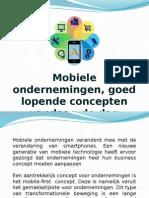 Mobiele ondernemingen, goed lopende concepten vandaag de dag
