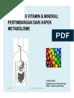 Prof Deddy - Fortifikasi Vitamin & Mineral , Pertikmbangan Dari Aspek Metabolisme