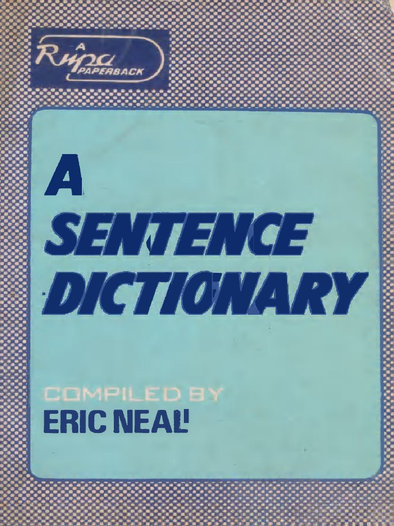 A Sentence Dictionary | Spelling | Dictionary
