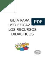 Guia Para El Uso Eficaz de Los Recursos Didacticos