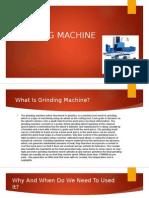 GRINDING MACHINE.pptx