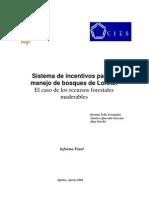 Sistema de incentivos para el manejo de bosques en Loreto