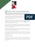 Iglesia Catolica Recibe Datos de Desaparecidos y Visita Del Papa