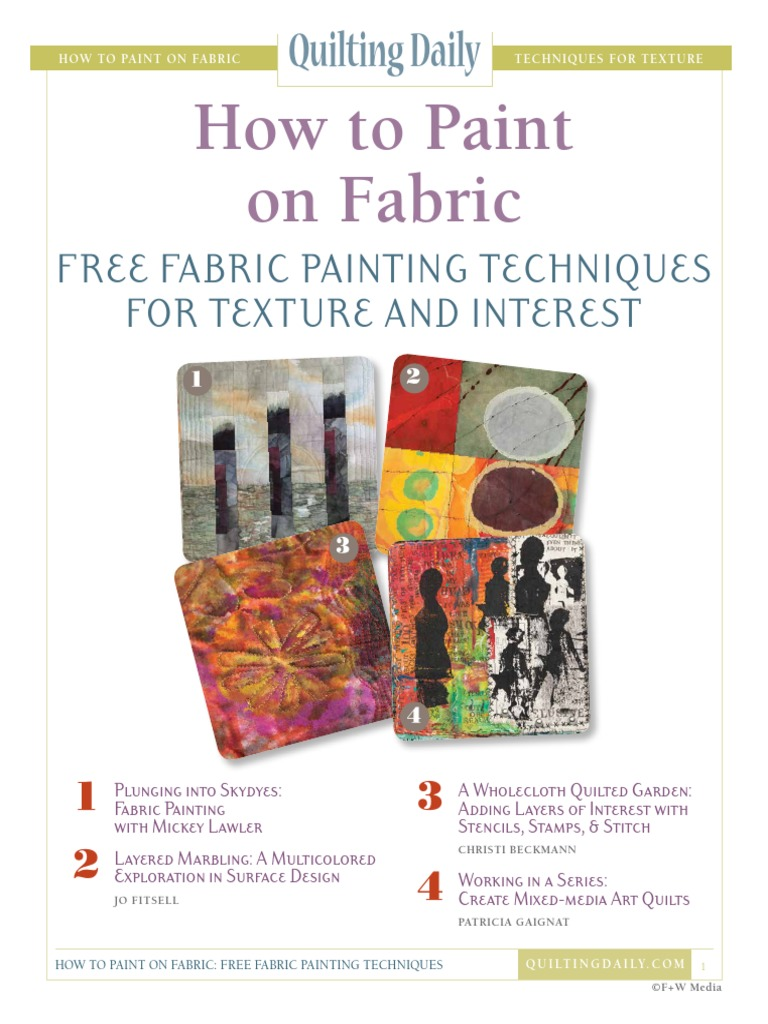 How To Paint On Fabric Free Fabric Painting Techniques For Texture And Interest Quilting Paintings