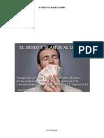 El Deseo y Elamor Al Dinero