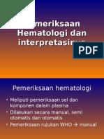 Interpretasi Pemeriksaan Hematologi