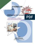 SALVATERRA DE MAGOS, CRÓNICAS DO NOSSO TEMPO - I VOLUME