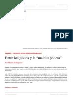 Martín Rodríguez. Entre Los Juicios y La 'Maldita Policía'. El Dipló. Edición Nro 196. Octubre de 2015