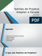 Padrões de Projetos - Adapter e Facade
